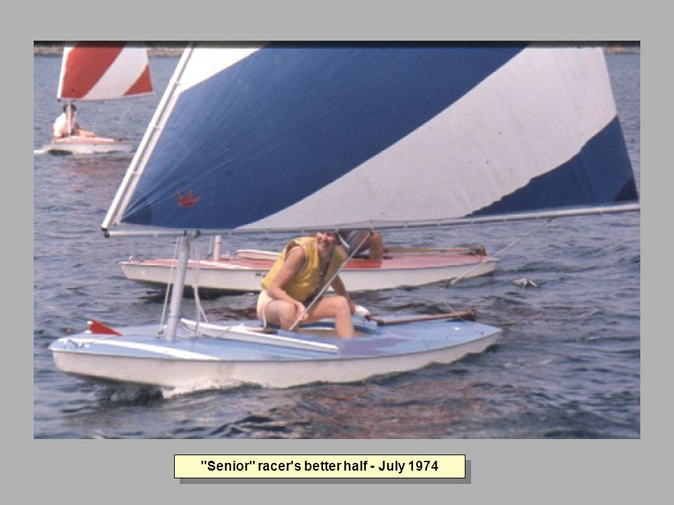 Senior racer s better half - July 1974