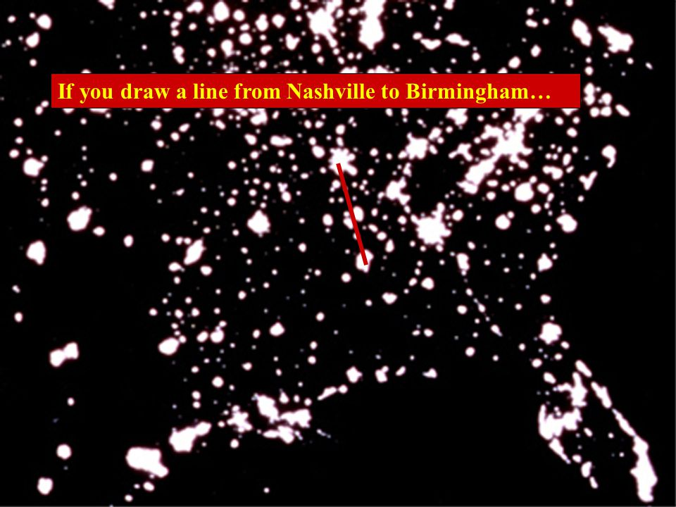 If you draw a line from Nashville to Birmingham…