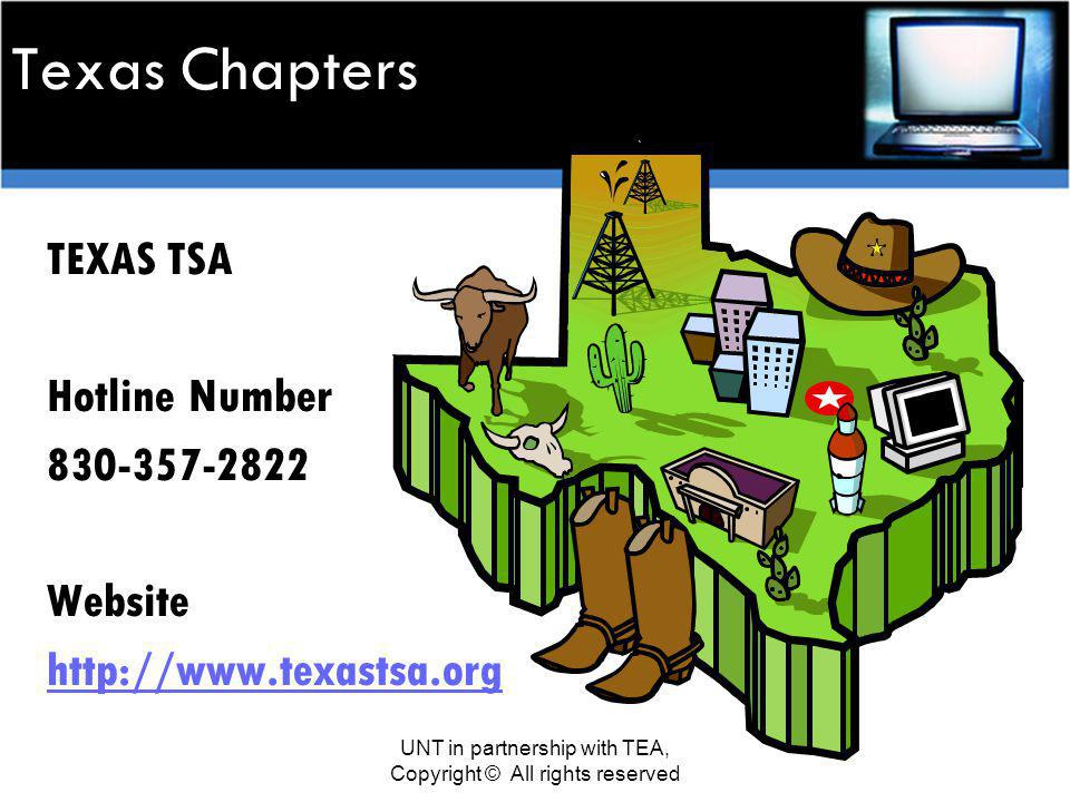 Texas Chapters TEXAS TSA Hotline Number Website   UNT in partnership with TEA, Copyright © All rights reserved
