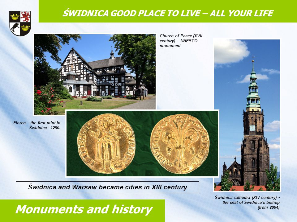 POLAND (19) CHINA (45) ŚWIDNICA GOOD PLACE TO LIVE – ALL YOUR LIFE