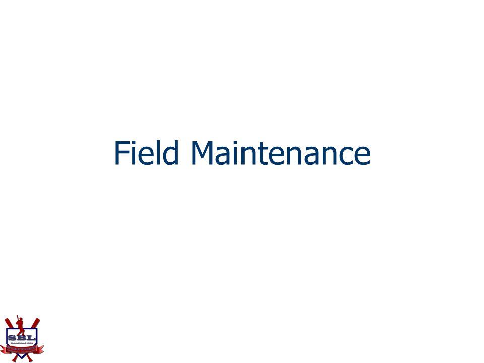 Field Maintenance