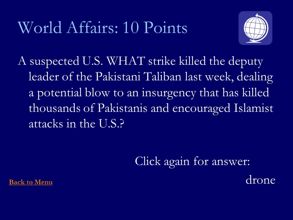 World Affairs: 10 Points A suspected U.S.