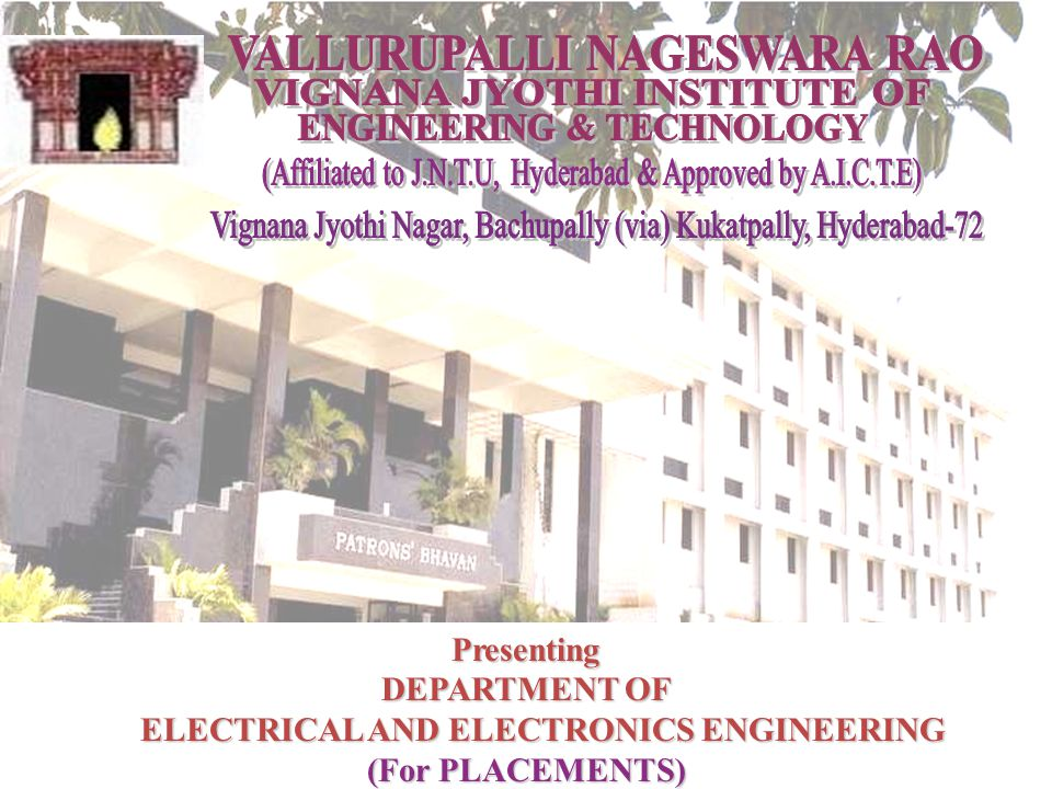Presenting DEPARTMENT OF ELECTRICAL AND ELECTRONICS ENGINEERING ELECTRICAL AND ELECTRONICS ENGINEERING (For PLACEMENTS)