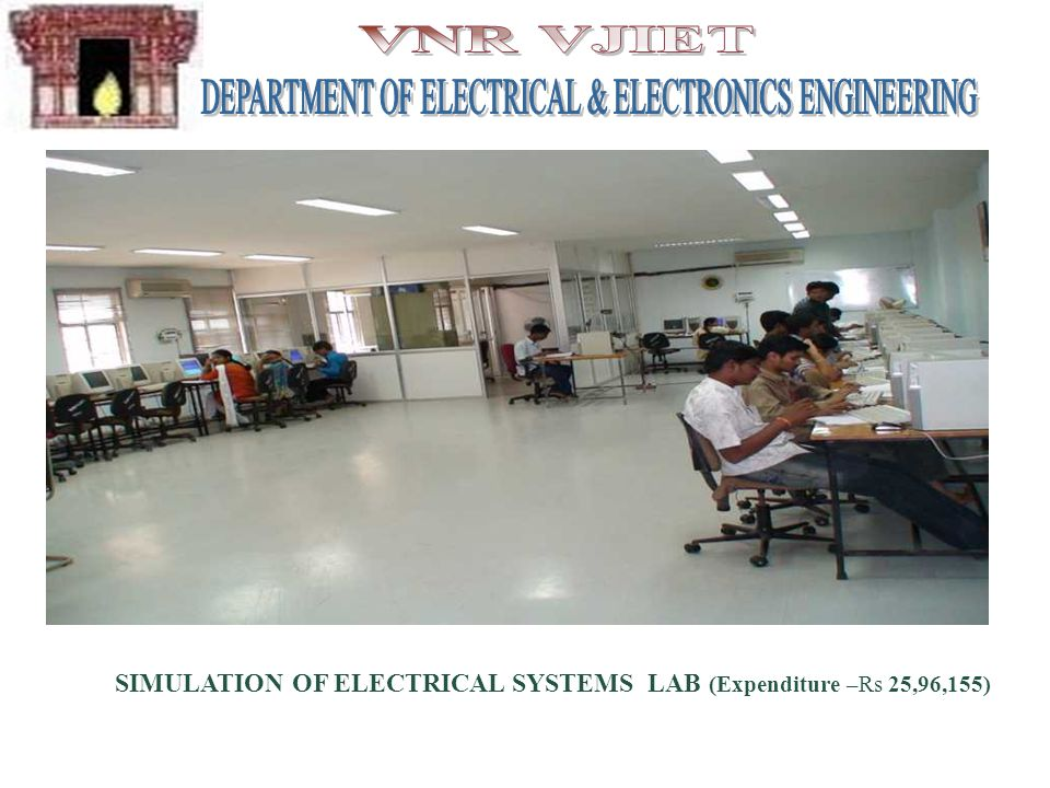 SIMULATION OF ELECTRICAL SYSTEMS LAB (Expenditure –Rs 25,96,155)