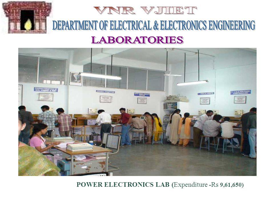 POWER ELECTRONICS LAB (Expenditure -Rs 9,61,650)