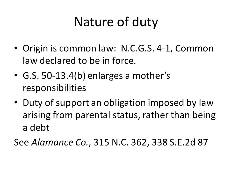 Nature of Duty Grandparents share primary liability for support of a grandchild under G.S.