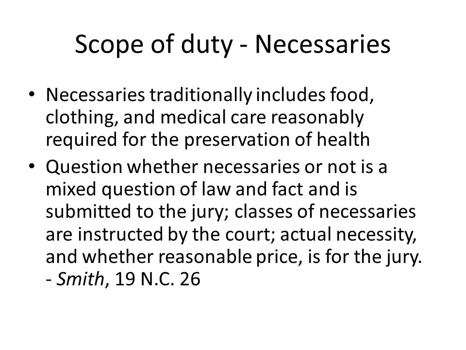 Scope of Duty – continuity of childs residence with custodial parent Question - If child is living for a substantial part of the year at a boarding school or college paid for by the non-custodial parent, should the amount of support paid to the custodial parent be adjusted, and if so, for what items?