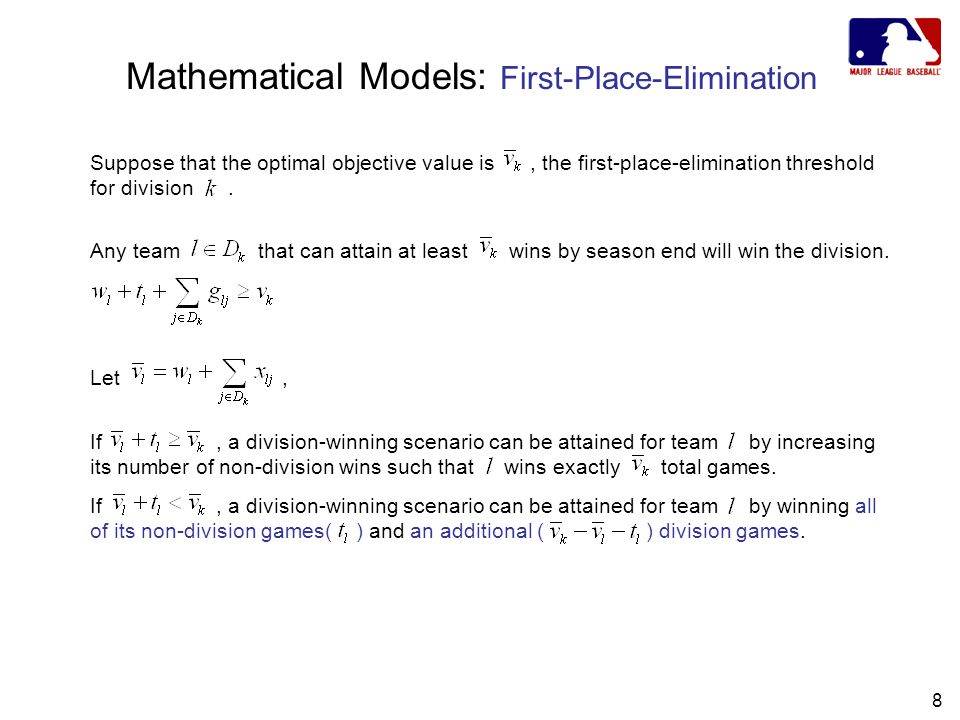 8 Mathematical Models: First-Place-Elimination Suppose that the optimal objective value is, the first-place-elimination threshold for division.