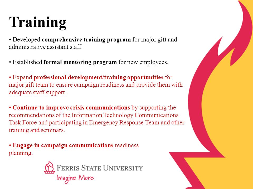 Training Developed comprehensive training program for major gift and administrative assistant staff.