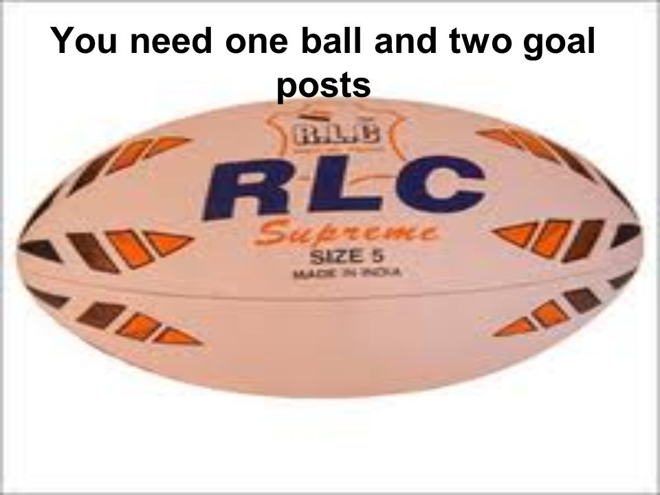 You play rugby in two teams of 15 players