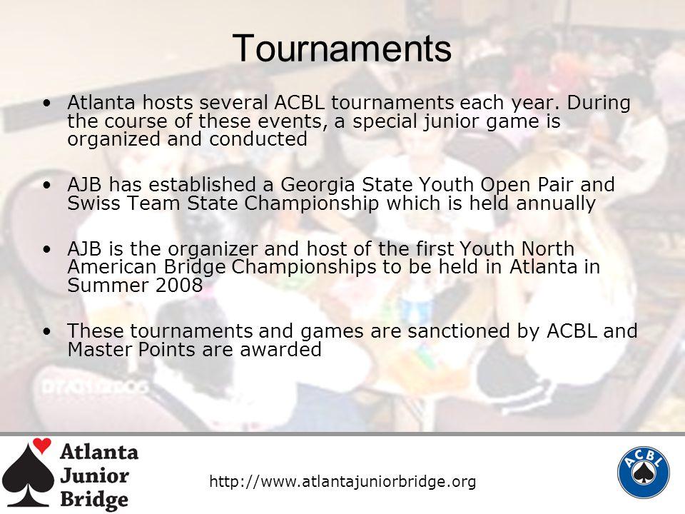 http://www.atlantajuniorbridge.org Tournaments Atlanta hosts several ACBL tournaments each year.