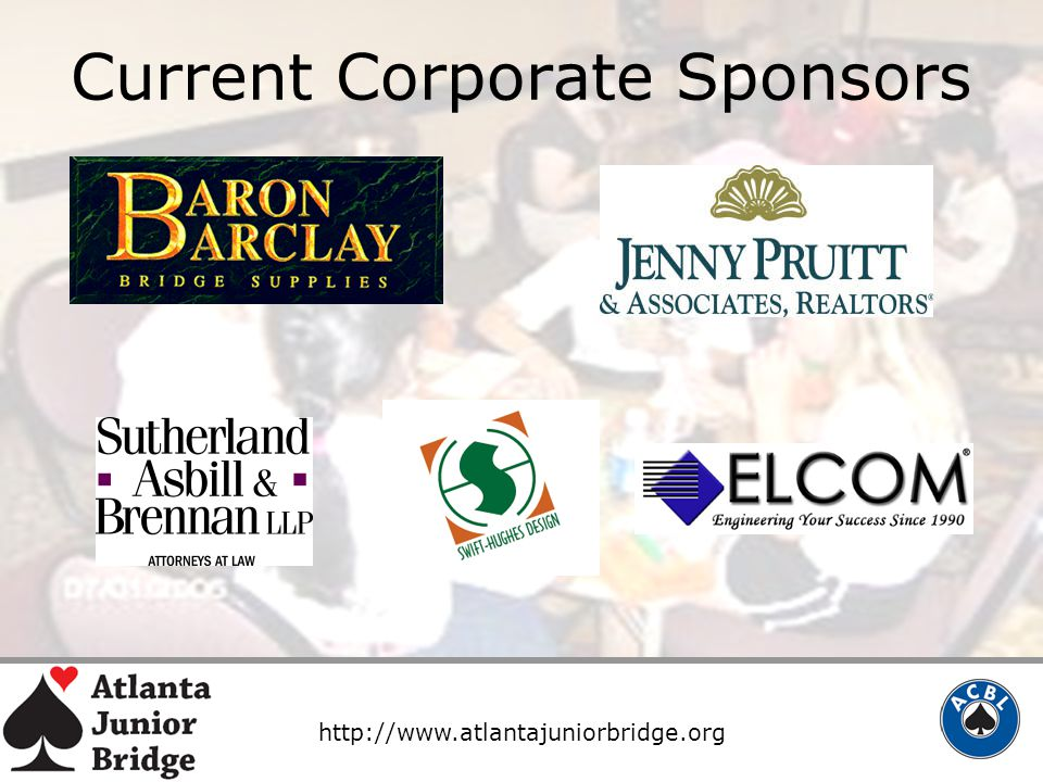 http://www.atlantajuniorbridge.org Current Corporate Sponsors