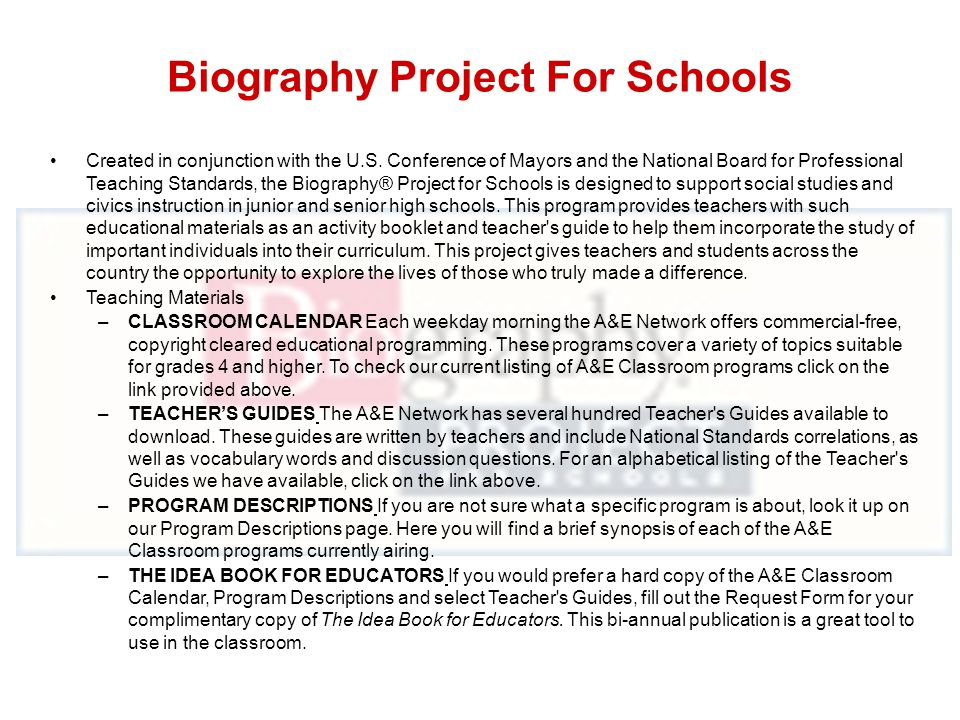 Biography Project For Schools Created in conjunction with the U.S.