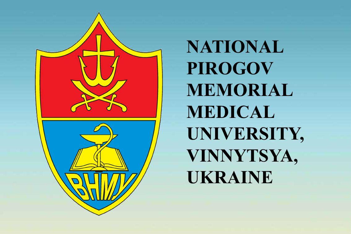 NATIONAL PIROGOV MEMORIAL MEDICAL UNIVERSITY, VINNYTSYA, UKRAINE