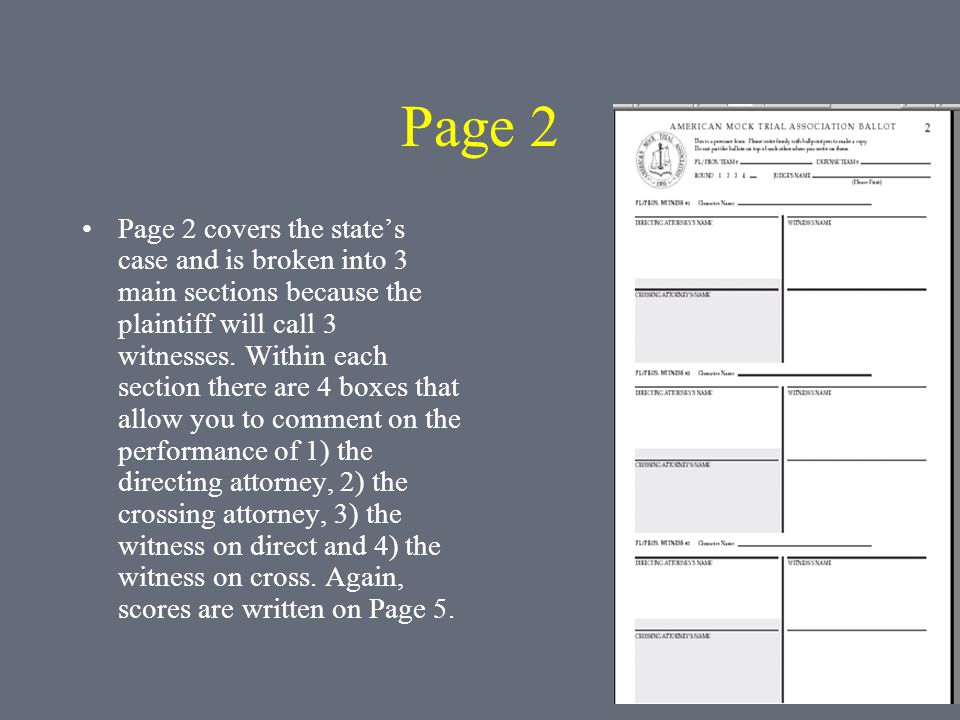 Page 2 Page 2 covers the states case and is broken into 3 main sections because the plaintiff will call 3 witnesses.