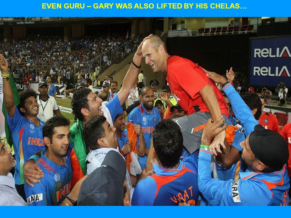 EVEN GURU – GARY WAS ALSO LIFTED BY HIS CHELAS…