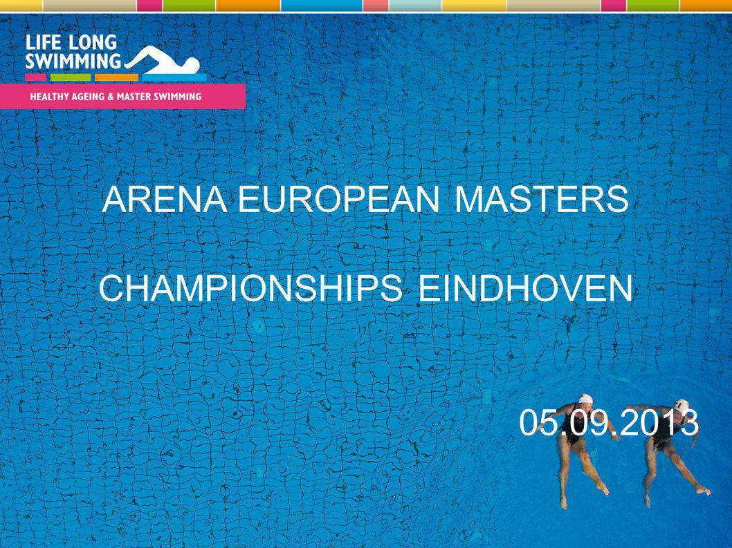 ARENA EUROPEAN MASTERS CHAMPIONSHIPS EINDHOVEN 05.09.2013