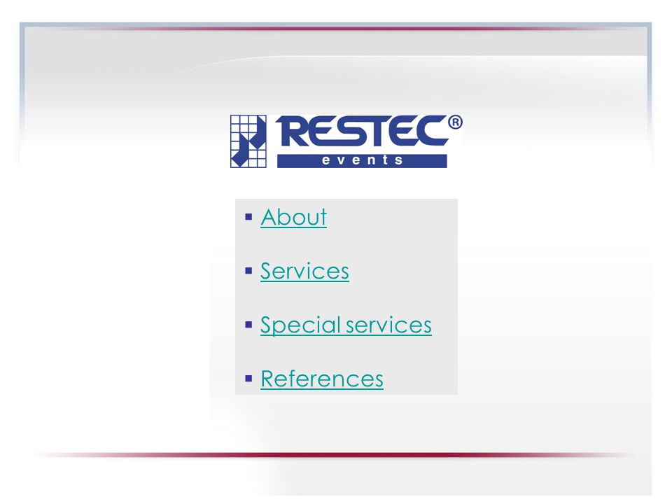 ABOUT RESTEC® EVENTS