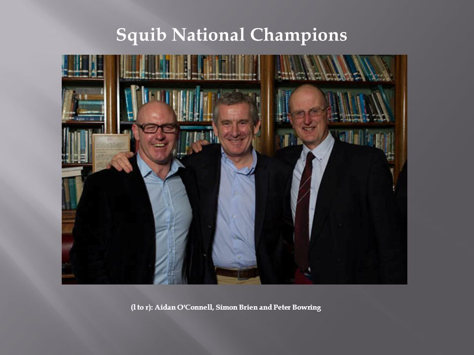 (l to r): Aidan O'Connell, Simon Brien and Peter Bowring Squib National Champions