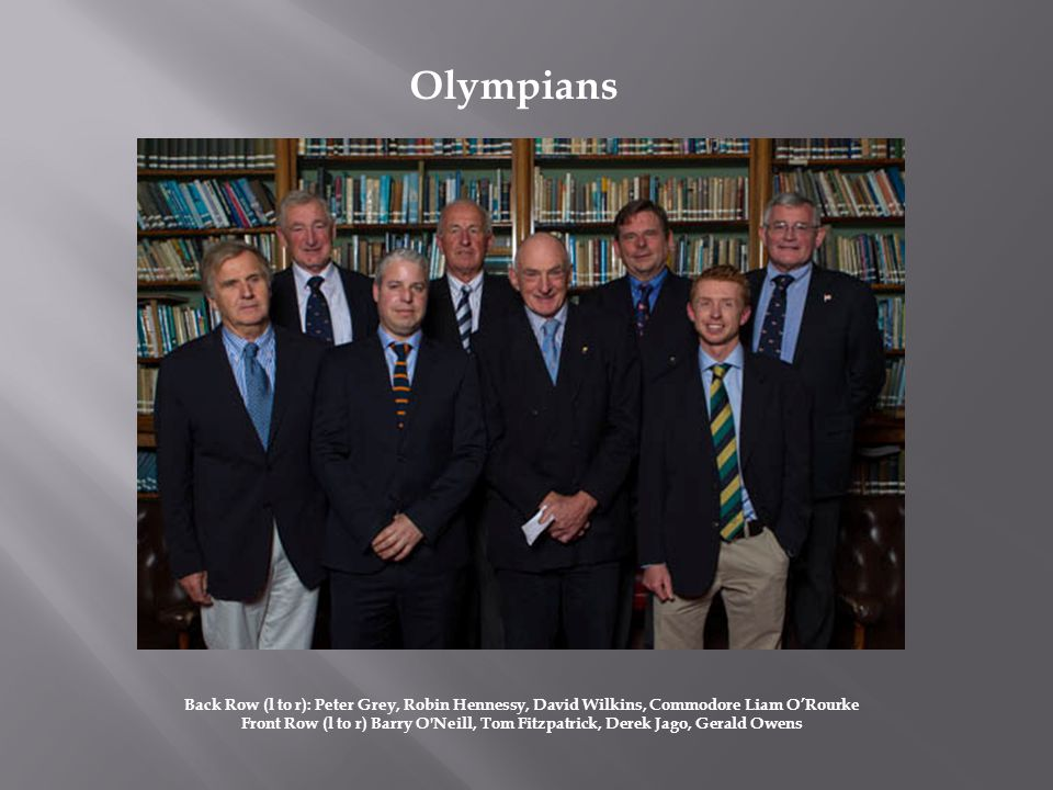Back Row (l to r): Peter Grey, Robin Hennessy, David Wilkins, Commodore Liam ORourke Front Row (l to r) Barry O'Neill, Tom Fitzpatrick, Derek Jago, Ge