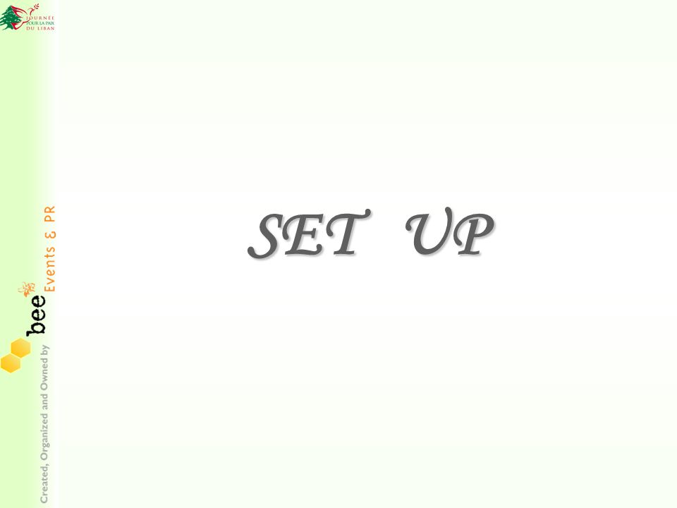 SET UP SET UP