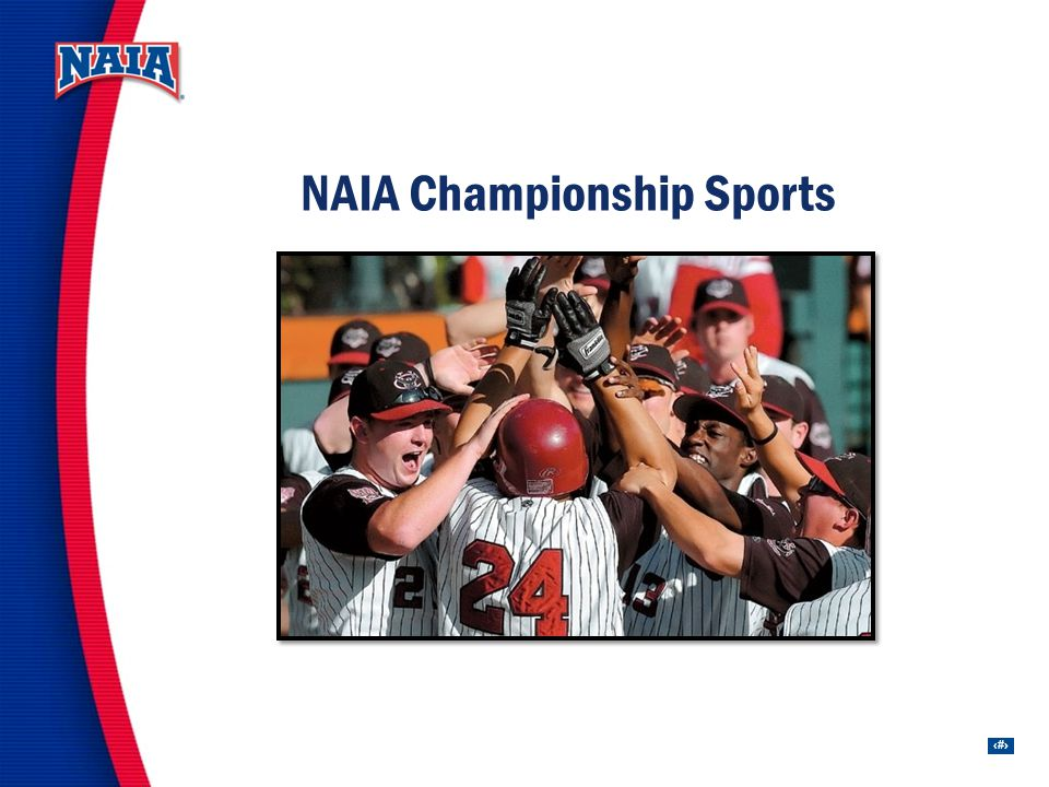 6 NAIA Championship Sports