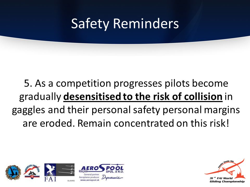 Safety Reminders 5.