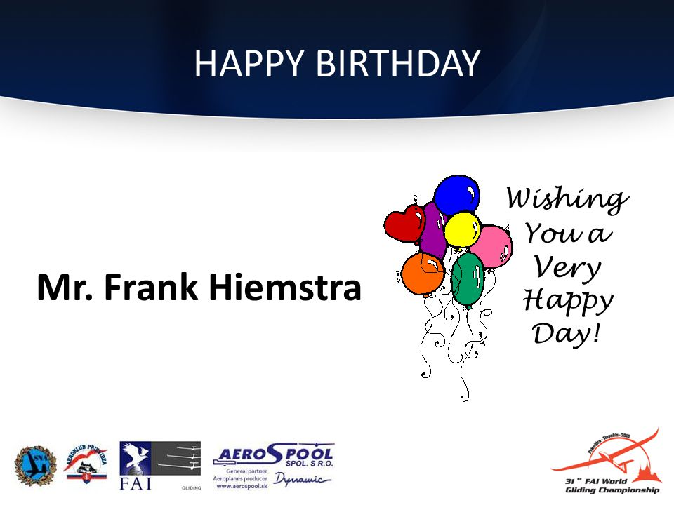 HAPPY BIRTHDAY Mr. Frank Hiemstra
