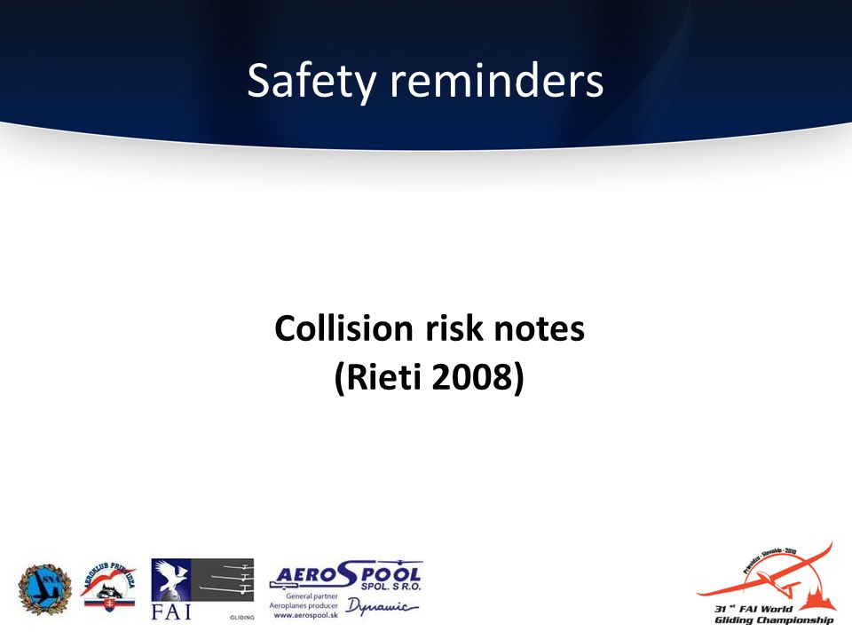 Safety reminders Collision risk notes (Rieti 2008)