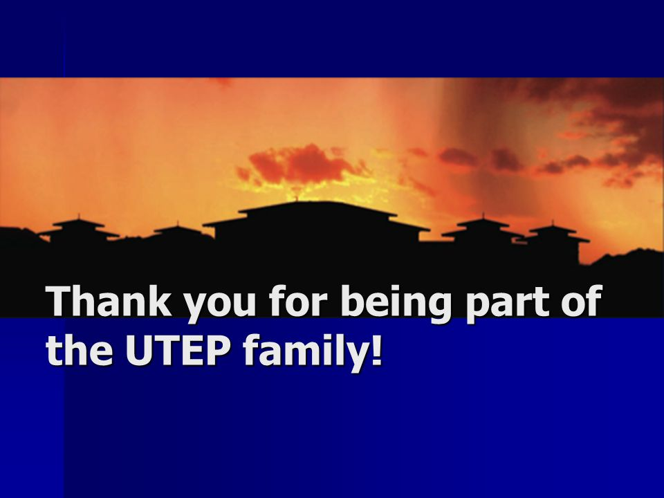 Thank you for being part of the UTEP family!