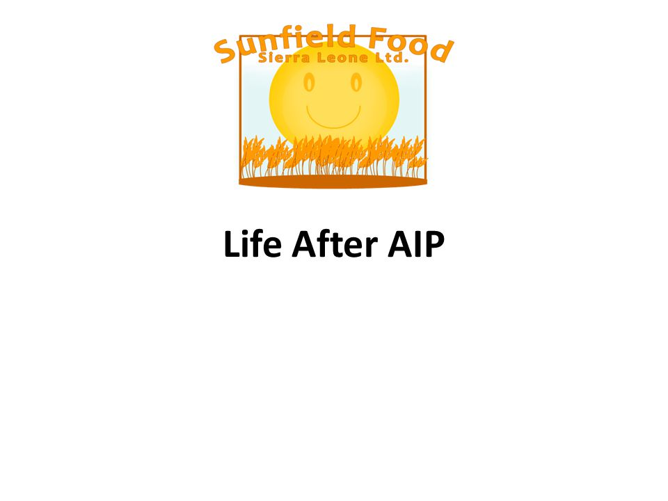 Life After AIP