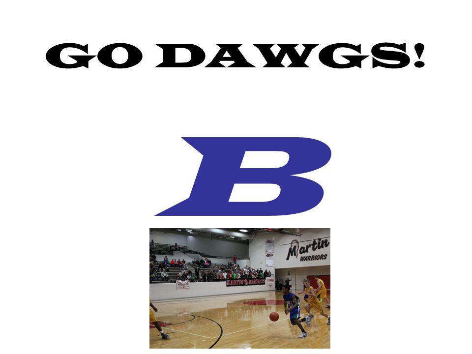 GO DAWGS! B