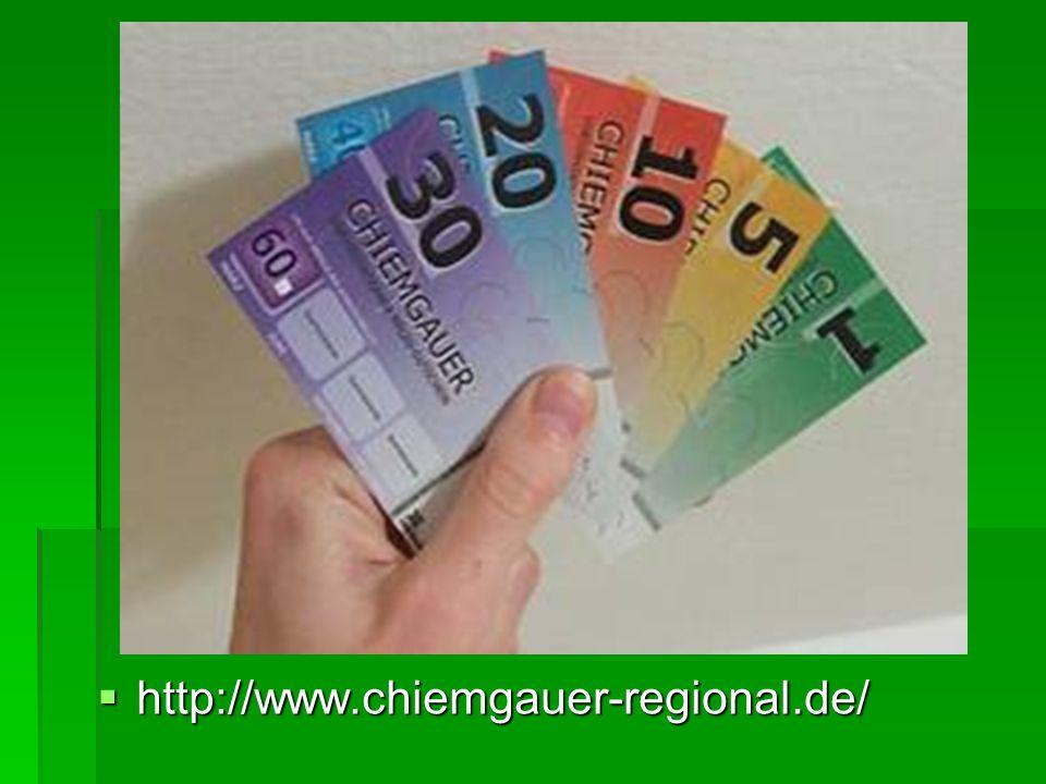 http://www.chiemgauer-regional.de/ http://www.chiemgauer-regional.de/