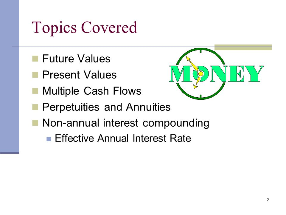 22 Annuity-due A sequence of periodic cash flows occurring at the beginning of each period.
