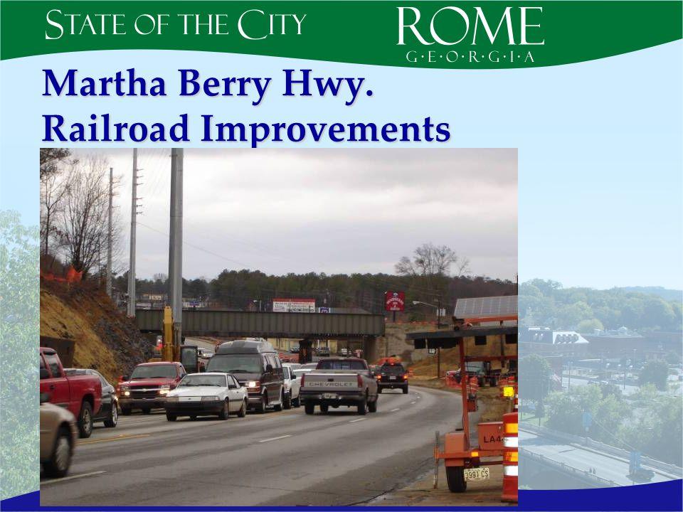 Martha Berry Hwy. Railroad Improvements