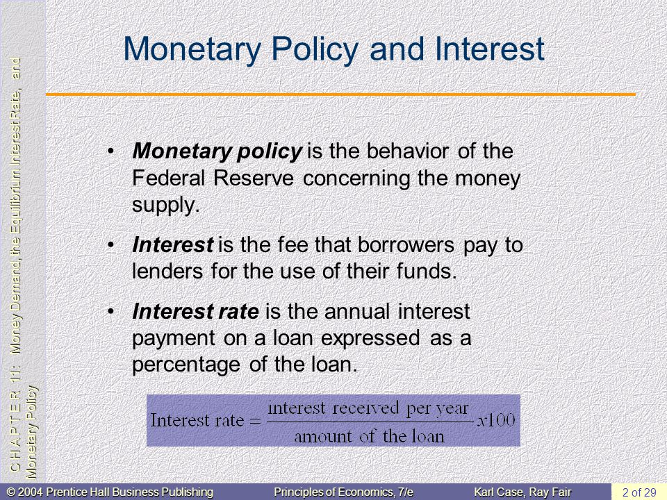 C H A P T E R 11: Money Demand, the Equilibrium Interest Rate, and Monetary Policy © 2004 Prentice Hall Business PublishingPrinciples of Economics, 7/eKarl Case, Ray Fair 13 of 29 The Equilibrium Interest Rate At r 2, households dont have enough money to facilitate ordinary transactions.