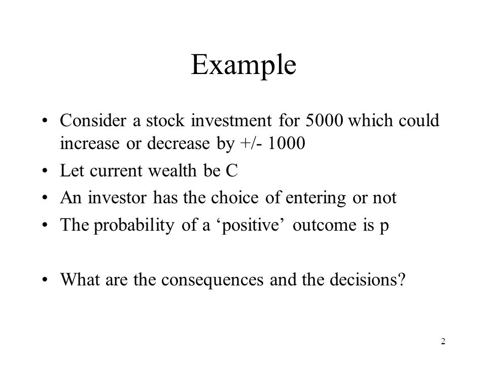 13 Probability Premium Let p be the probability value at which a gamble becomes monetarily fair.