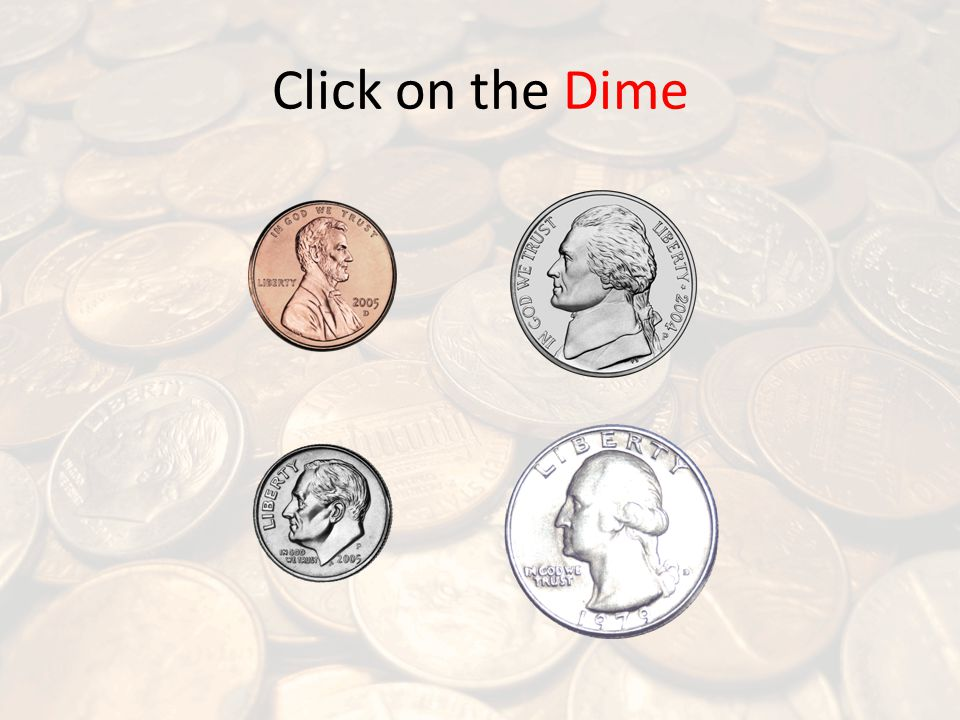 Click on the Dime
