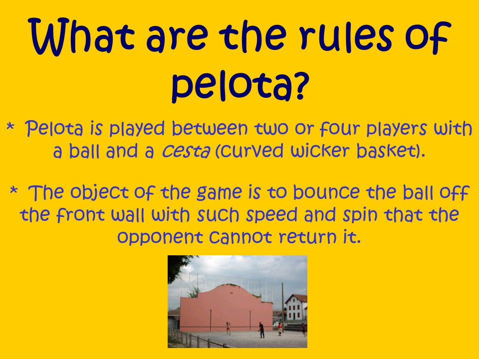 Where is Pelota played.