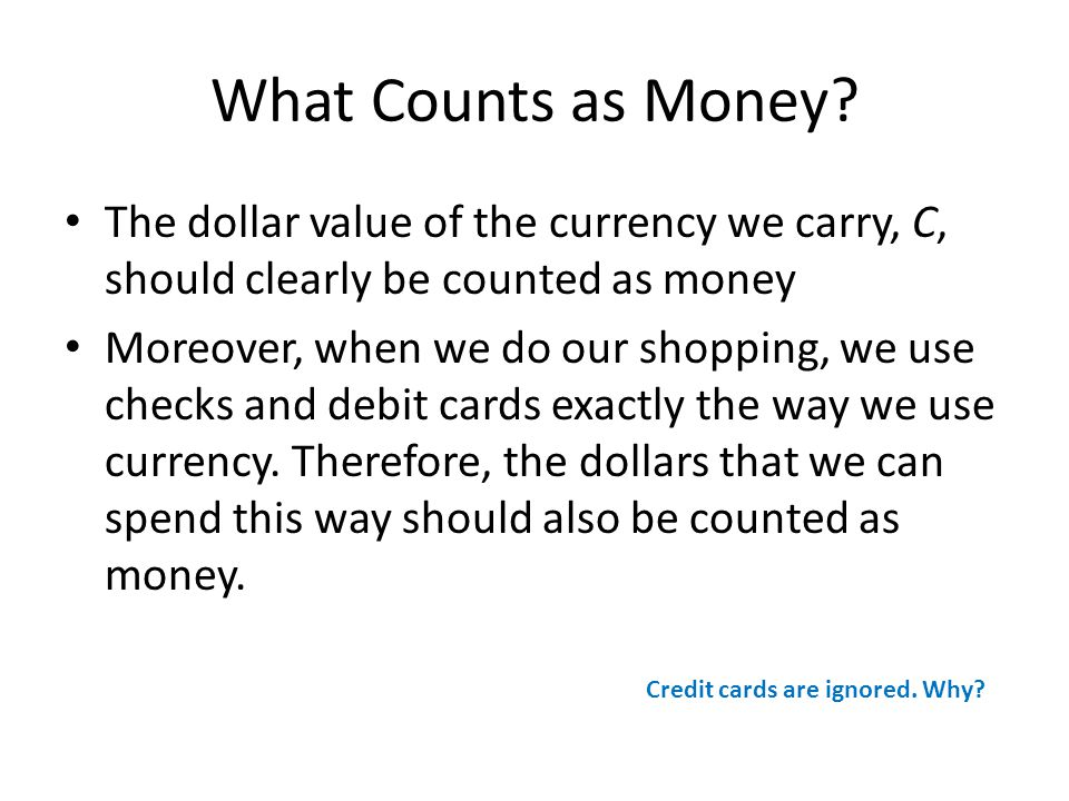 What Counts as Money.
