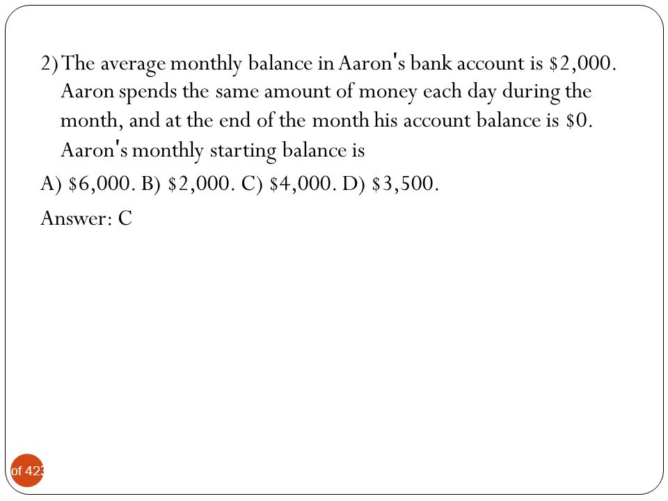 4 of 42 3) The average monthly balance in Yolanda ʹ s bank account is $1,800.