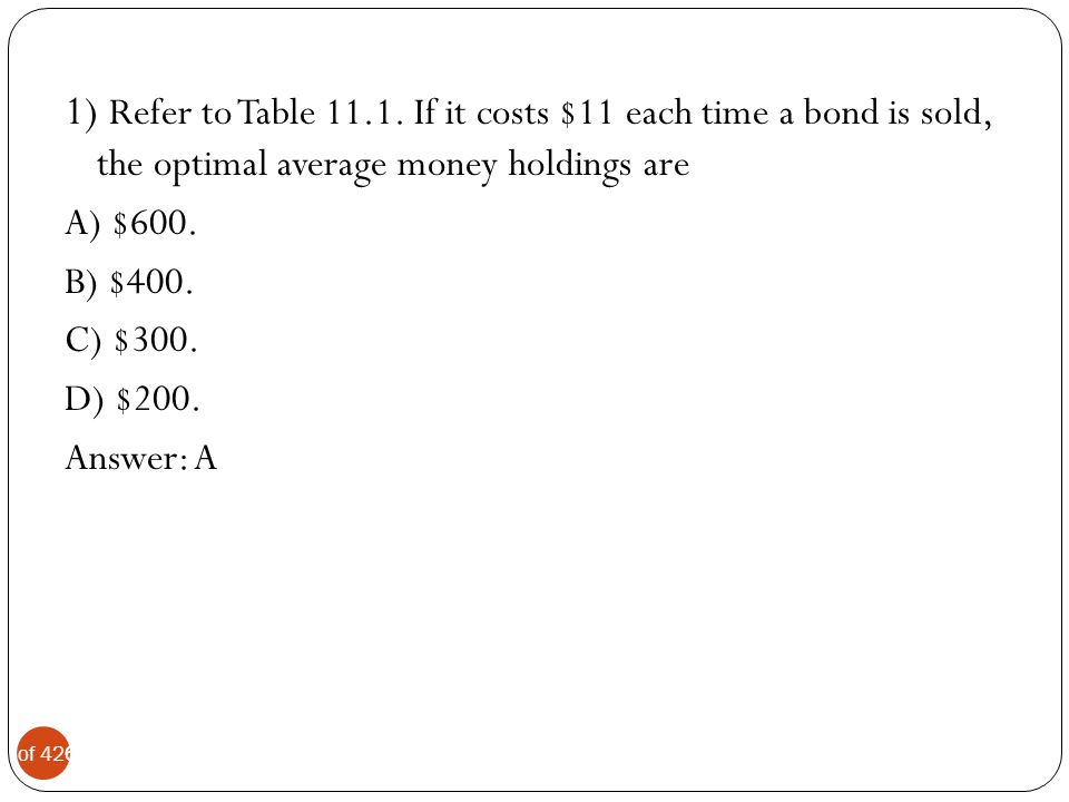 7 of 42 2) Refer to Table 11.1.