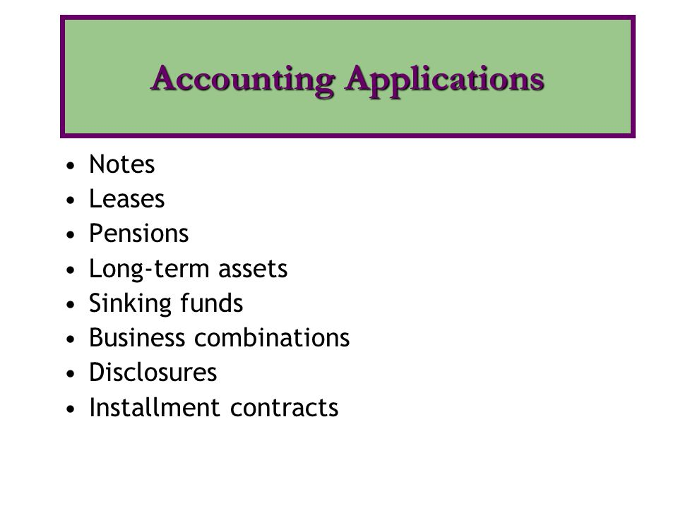 Notes Leases Pensions Long-term assets Sinking funds Business combinations Disclosures Installment contracts Accounting Applications