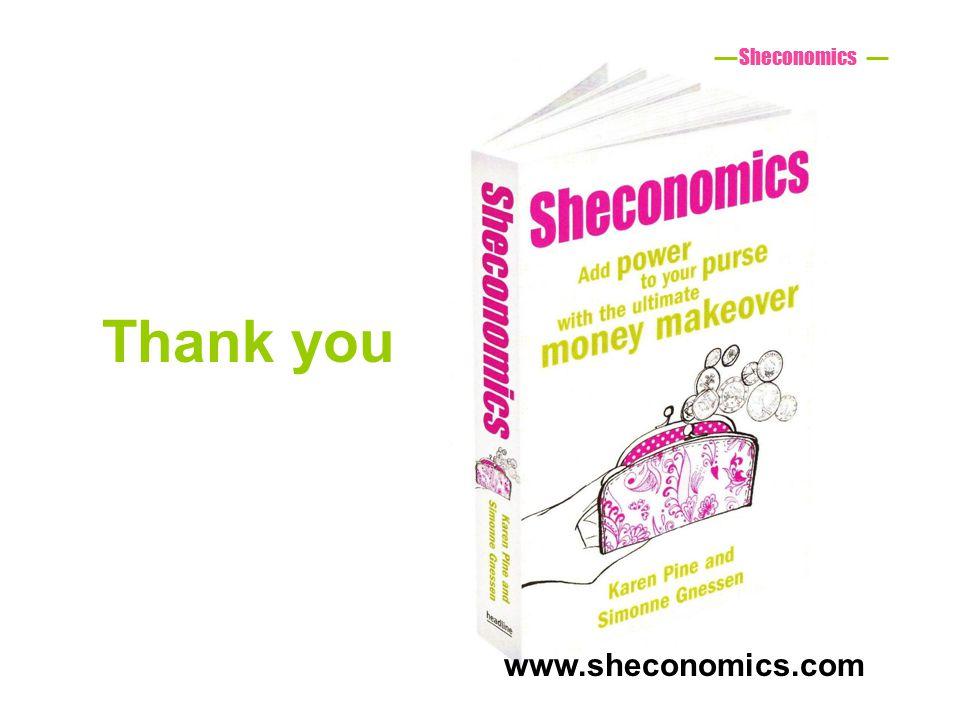 Thank you Sheconomics www.sheconomics.com