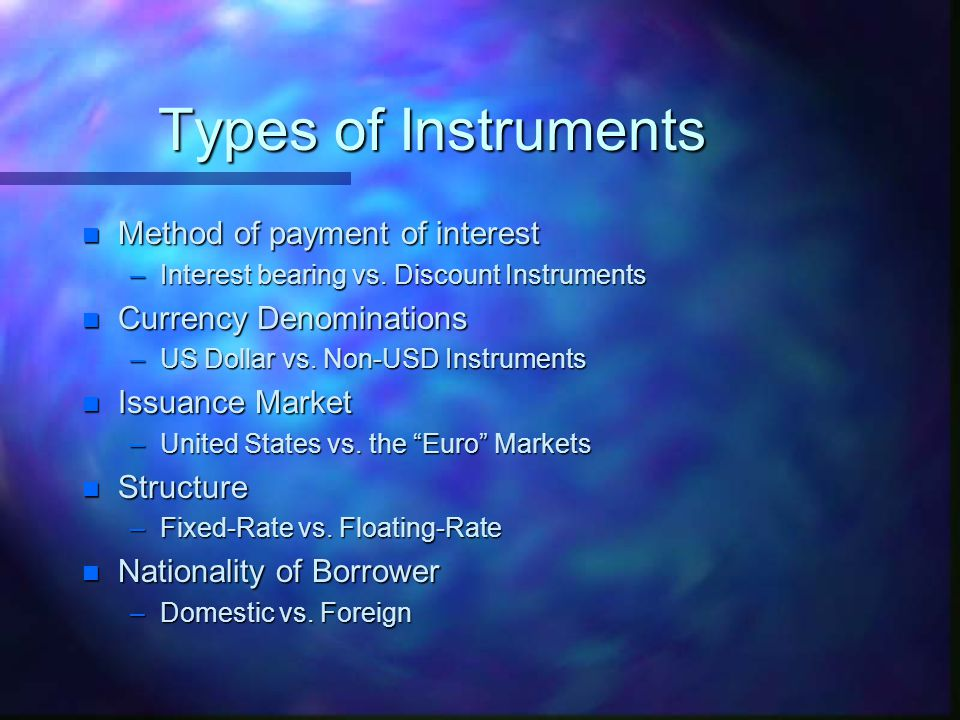 Types of Discount Instruments ExporterBankImporter LC LC guarantees payment to Exporter Bank assumes risk from Importer Goods received Payment Recd Payment Recd LC