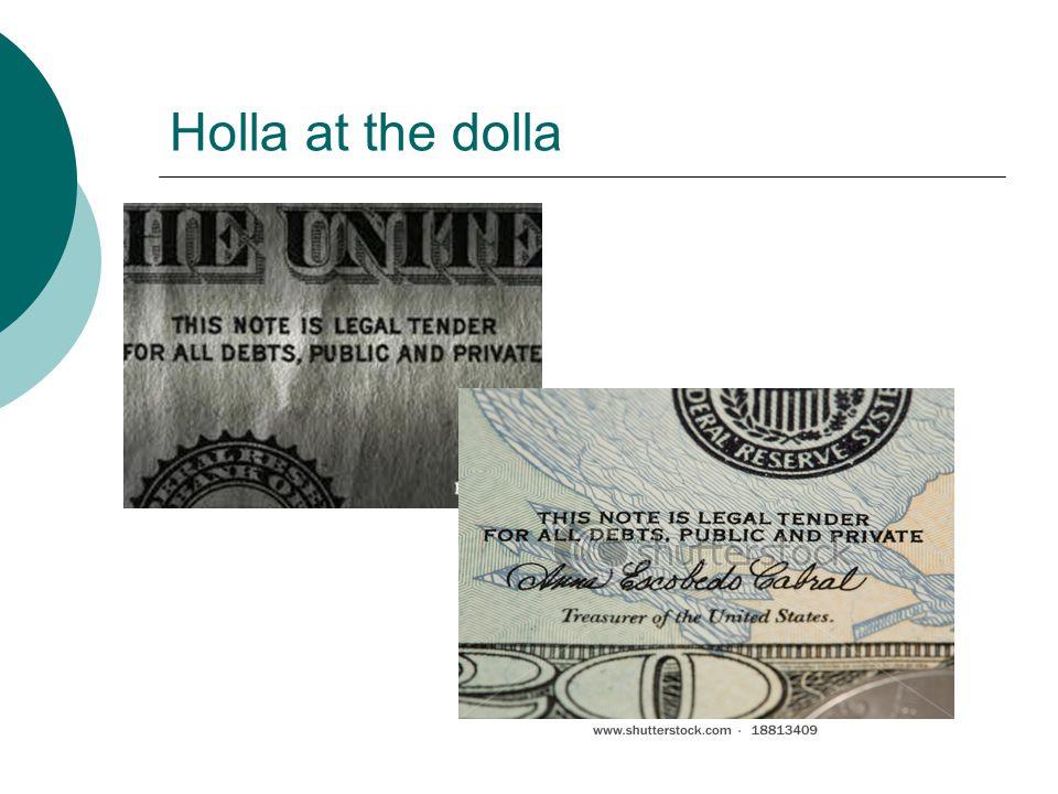 Holla at the dolla