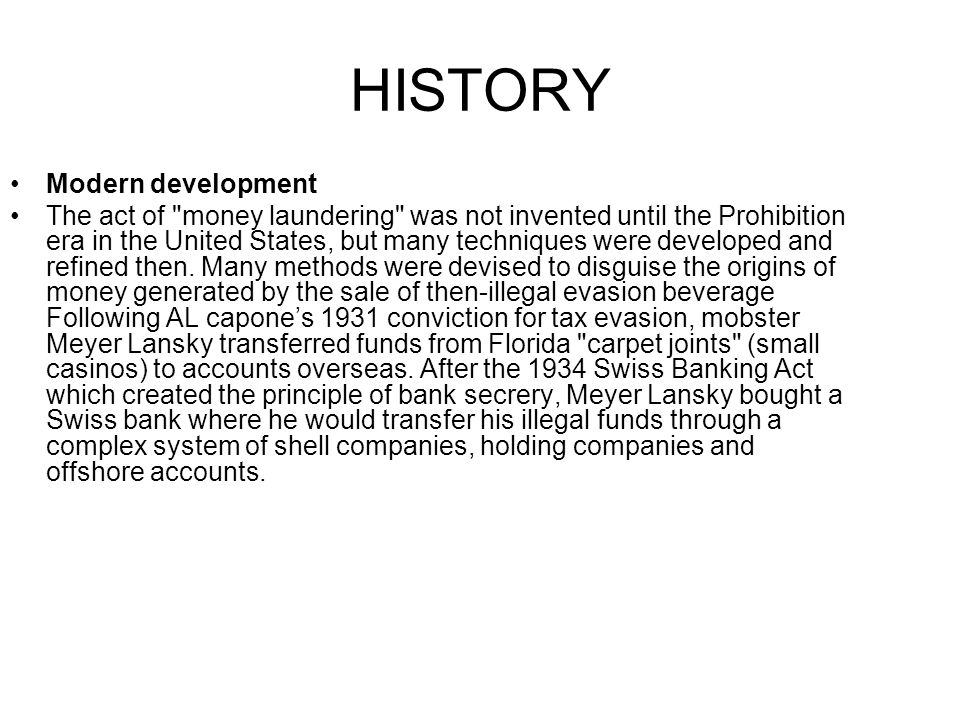 HISTORY Modern development The act of