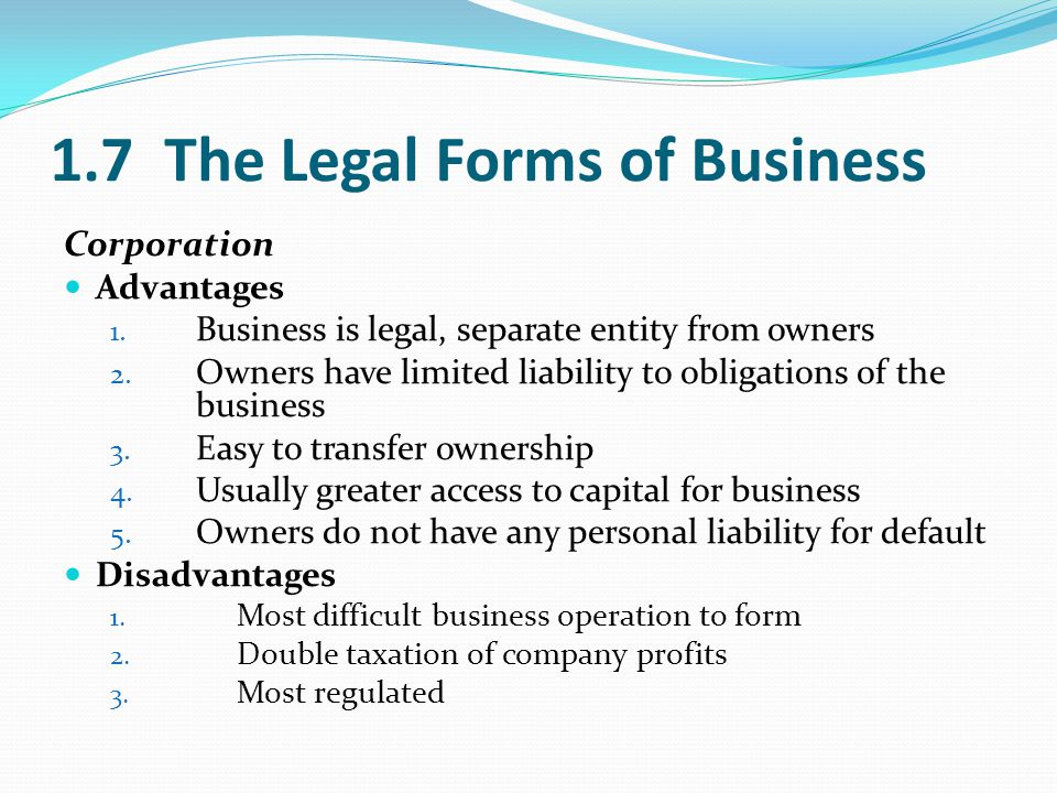 1.7 The Legal Forms of Business Corporation Advantages 1.