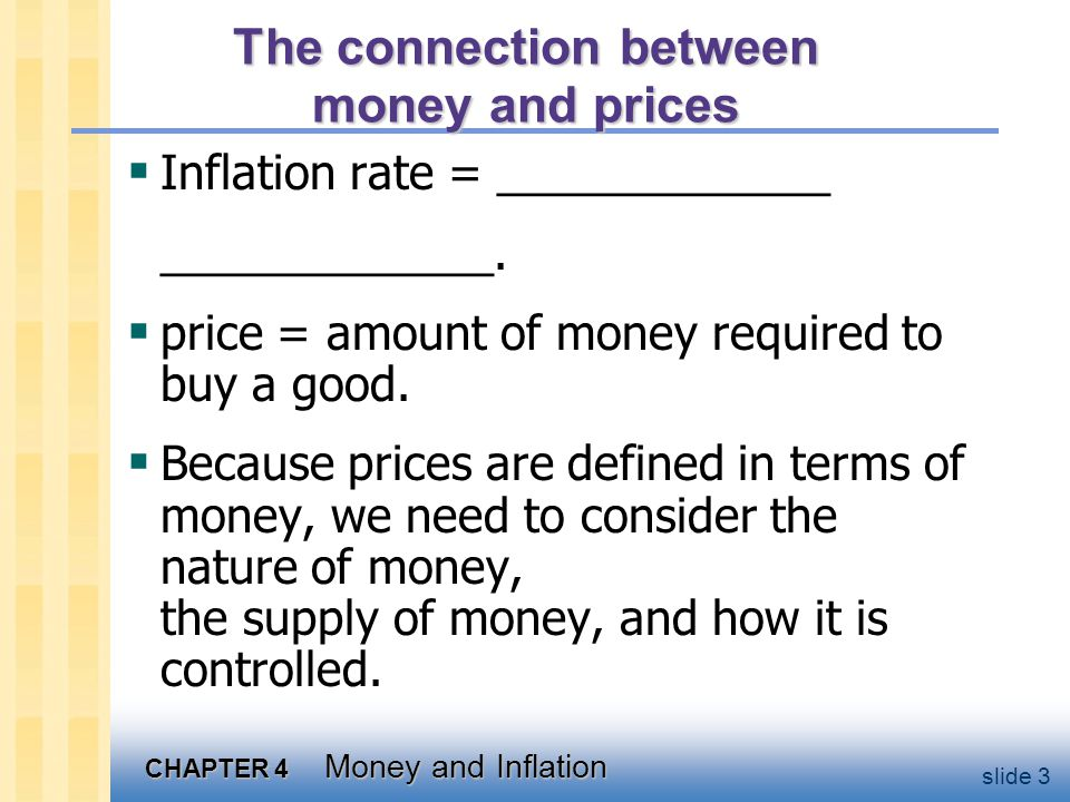 CHAPTER 4 Money and Inflation slide 34 Money demand and the nominal interest rate The Quantity Theory of Money assumes that the demand for real money balances depends only on real income Y.
