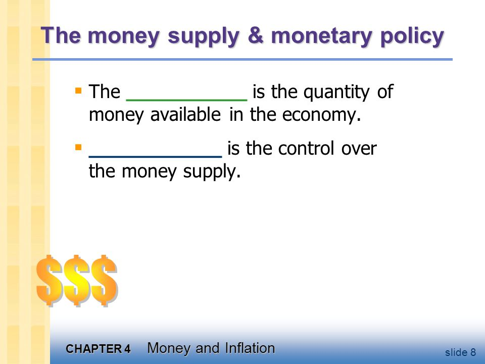 CHAPTER 4 Money and Inflation slide 59 The Classical Dichotomy Note: Real variables were explained in Chap 3, nominal ones in Chap 4.
